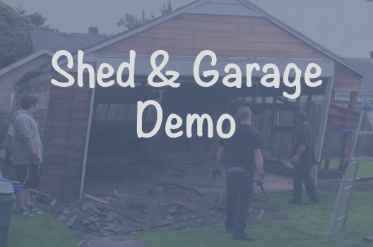 our shed and garage demo and hauling services